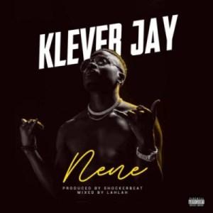 """Klever Jay - """"Nene"""""""